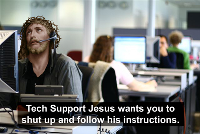 tech support jesus